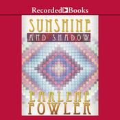 Sunshine and Shadow Audiobook, by Earlene Fowler