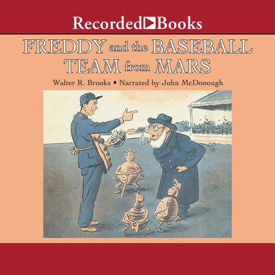Freddy and the Baseball Team from Mars Audiobook, by