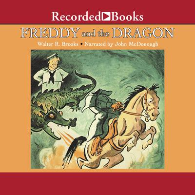 Freddy and the Dragon Audiobook, by Walter R. Brooks