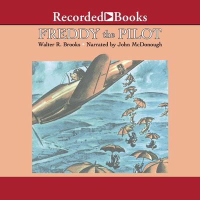 Freddy the Pilot Audiobook, by Walter R. Brooks