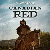 Canadian Red Audiobook, by R. W. Stone
