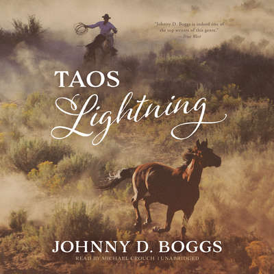 Taos Lightning  Audiobook, by Johnny D. Boggs