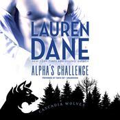 Alpha's Challenge Audiobook, by Lauren Dane