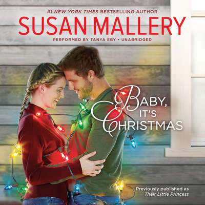 Baby, It's Christmas Audiobook, by Susan Mallery