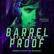 Barrel Proof Audiobook, by Layla Reyne