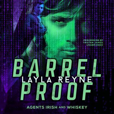 Barrel Proof Audiobook, by Layla Reyne