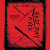 Best Day Ever: A Psychological Thriller Audiobook, by Kaira Rouda
