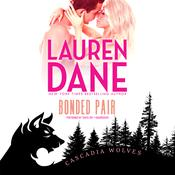 Bonded Pair Audiobook, by Lauren Dane