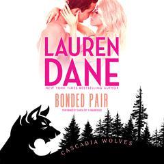 Bonded Pair Audiobook, by Lauren Dane