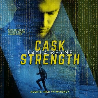Cask Strength Audiobook, by Layla Reyne