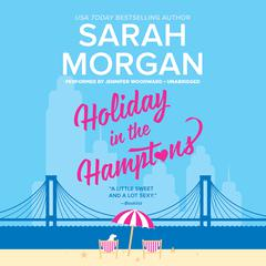 Holiday in the Hamptons: From Manhattan with Love Audiobook, by Sarah Morgan