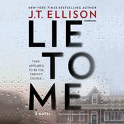 Lie to Me Audiobook, by J. T. Ellison