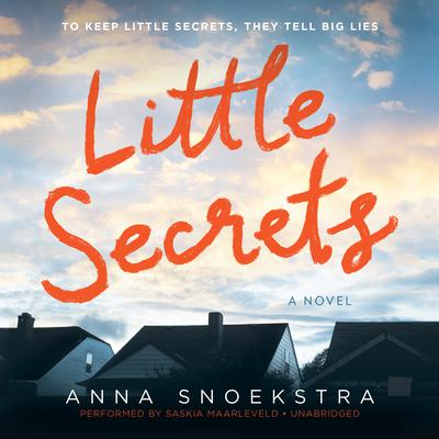 Little Secrets Audiobook, by Anna Snoekstra