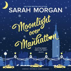 Moonlight Over Manhattan: From Manhattan with Love Audiobook, by Sarah Morgan