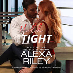 Hold Tight: For You, #2 Audiobook, by Alexa Riley