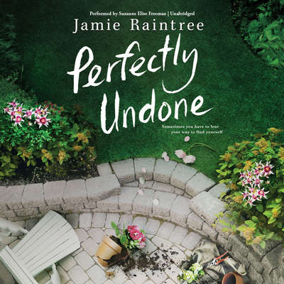 Perfectly Undone: A Novel Audiobook, by Jamie Raintree