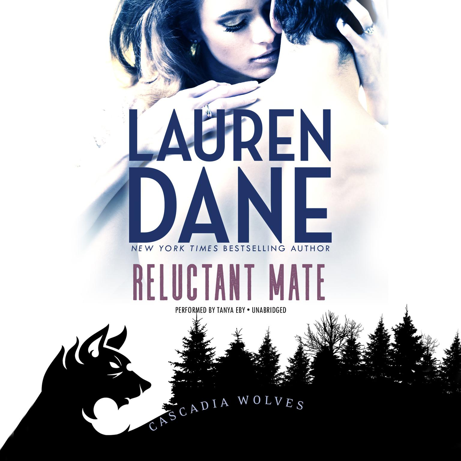 Reluctant Mate Audiobook, by Lauren Dane