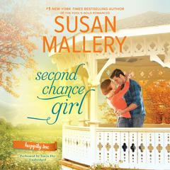 Second Chance Girl Audiobook, by Susan Mallery