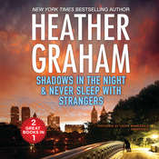 Shadows in the Night & Never Sleep with Strangers Audiobook, by Heather Graham