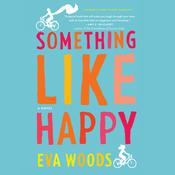 Something like Happy Audiobook, by Eva Woods