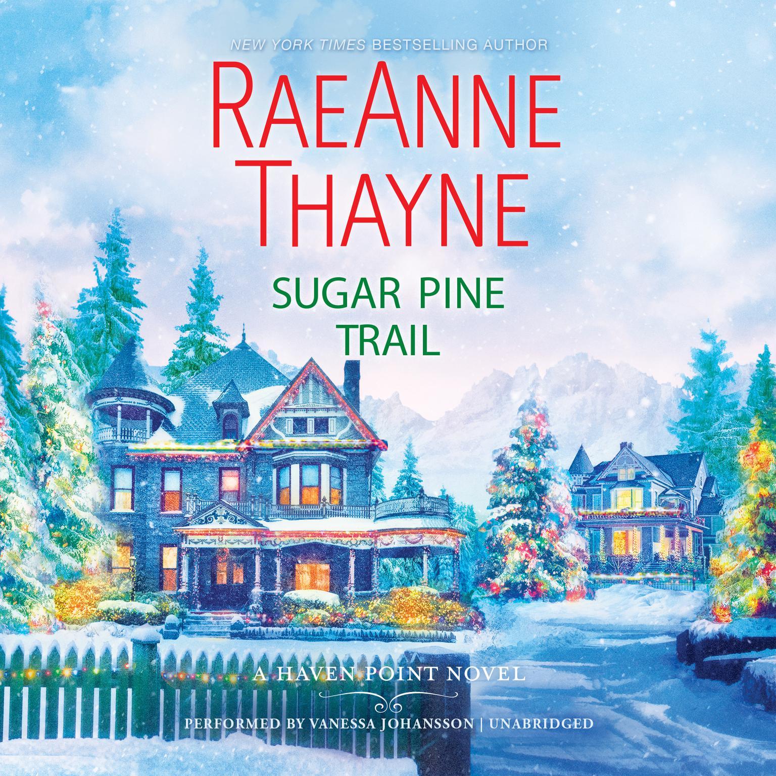 Sugar Pine Trail: Haven Point Audiobook, by RaeAnne Thayne