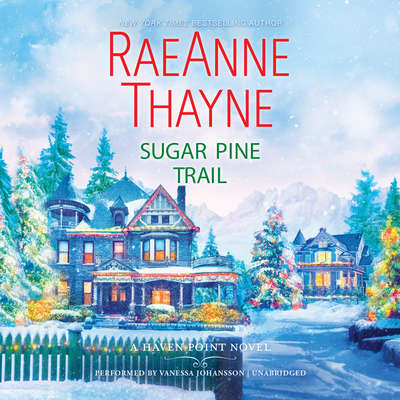 Sugar Pine Trail Audiobook, by RaeAnne Thayne