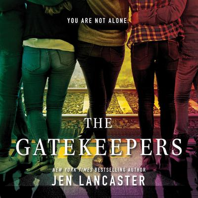 The Gatekeepers Audiobook, by Jen Lancaster