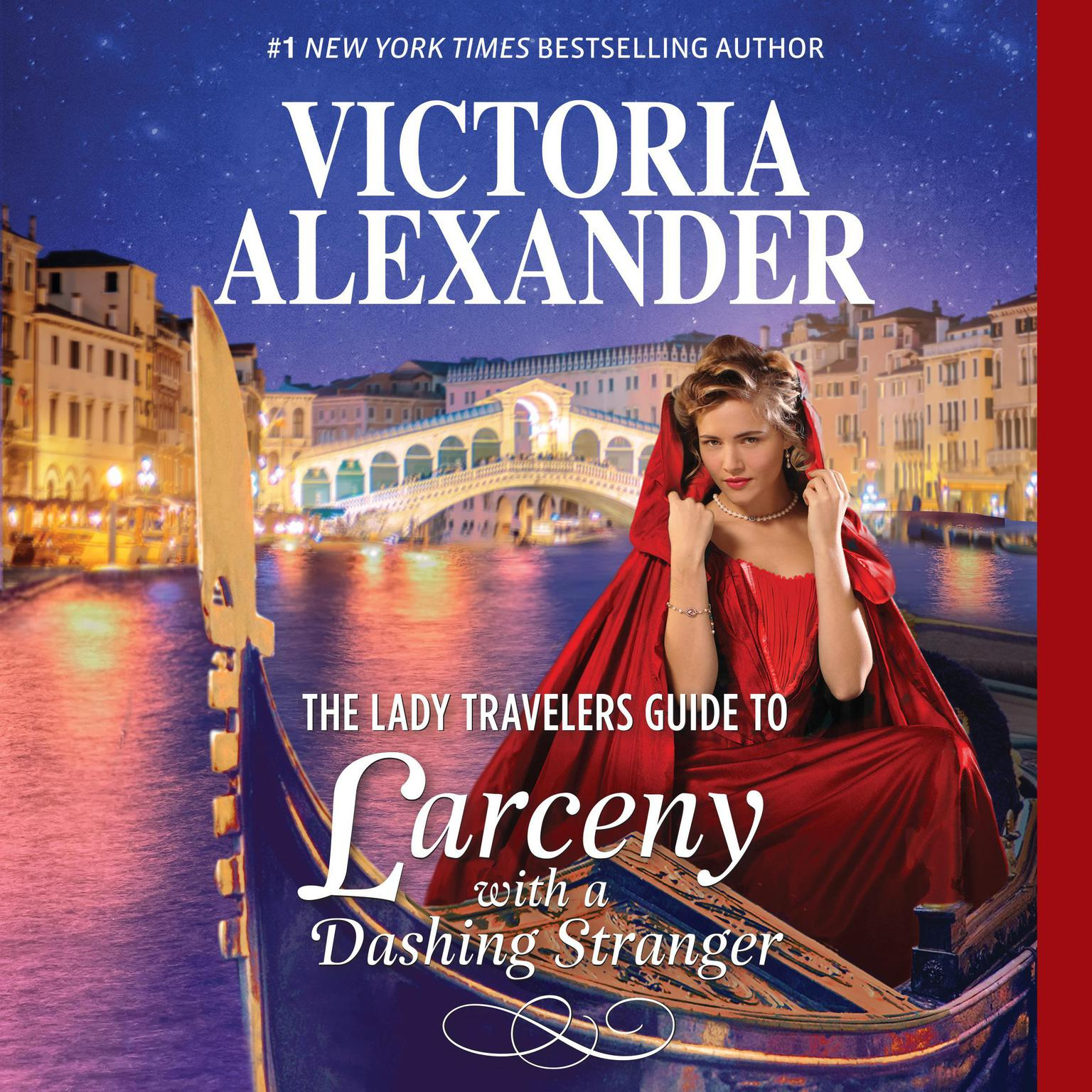 "Printable The Lady Travelers Guide to Larceny with a Dashing Stranger: With Bonus Story ""The Rise and Fall of Reginald Everheart"" Audiobook Cover Art"