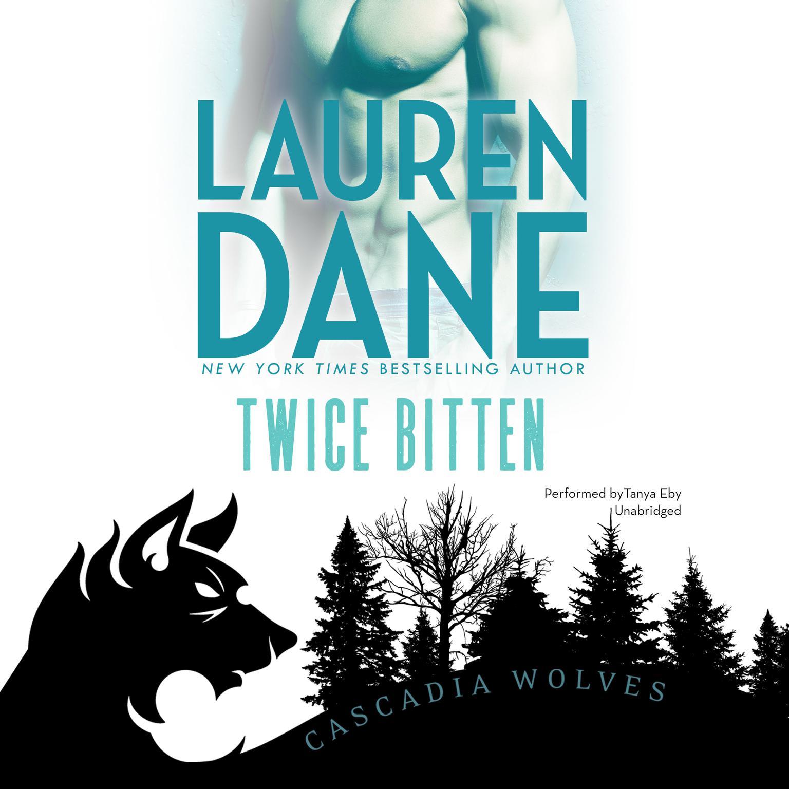 Twice Bitten Audiobook, by Lauren Dane