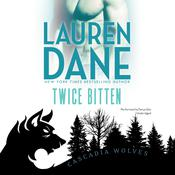 Twice Bitten Audiobook, by Lauren Dane
