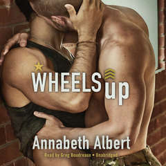 Wheels Up Audiobook, by Annabeth Albert