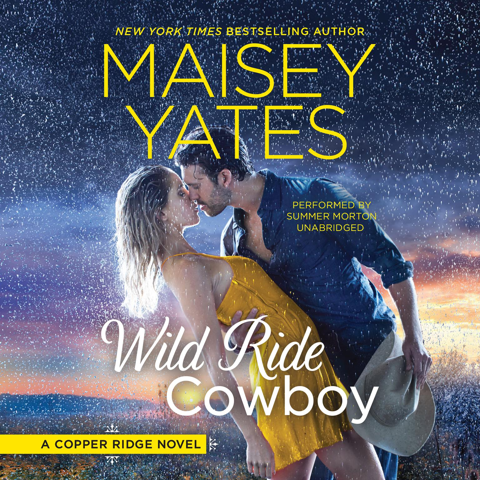 Wild Ride Cowboy: Copper Ridge Audiobook, by Maisey Yates