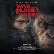 War for the Planet of the Apes: The Official Movie Novelization Audiobook, by Greg Cox