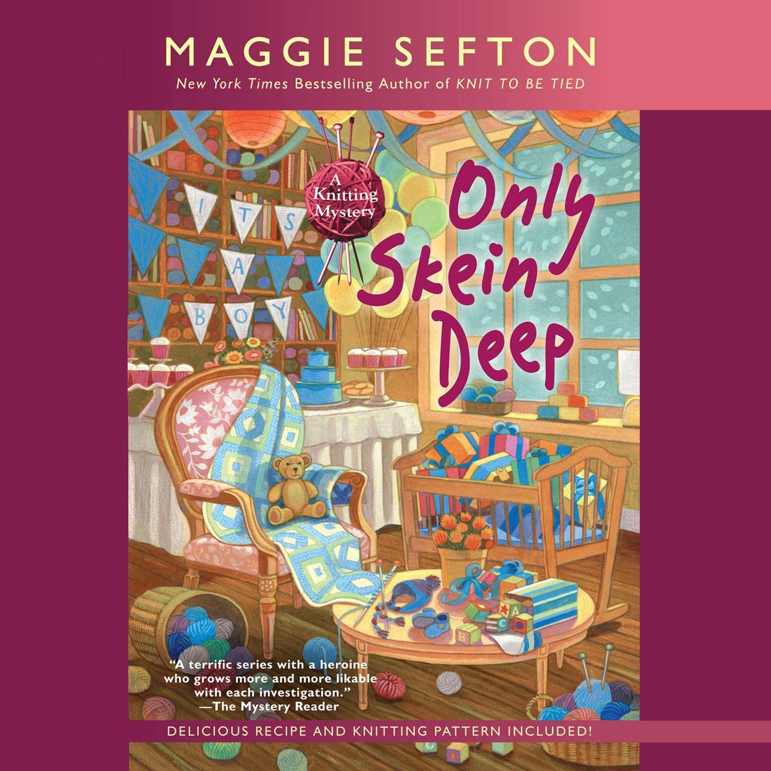 Only Skein Deep Audiobook, by Maggie Sefton