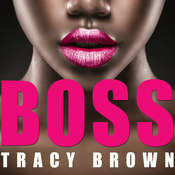 Boss Audiobook, by Tracy Brown