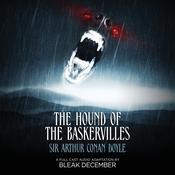 The Hound of the Baskervilles: A Full-Cast Audio Drama Audiobook, by Sir Arthur Conan Doyle