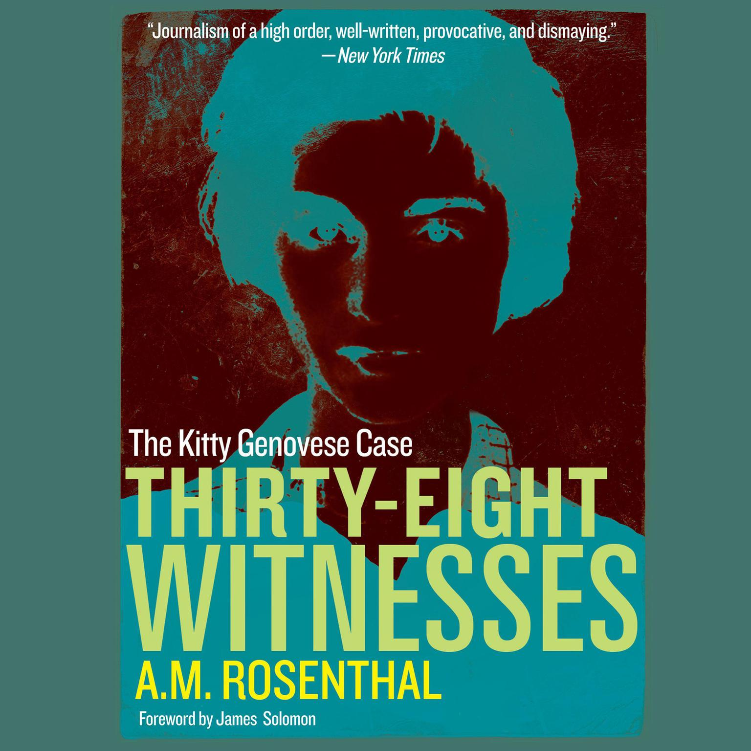 Thirty-Eight Witnesses: The Kitty Genovese Case Audiobook, by A.M. Rosenthal