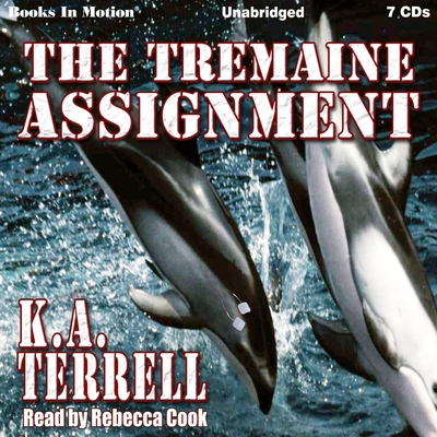 The Tremaine Assignment Audiobook, by K. A. Terrell
