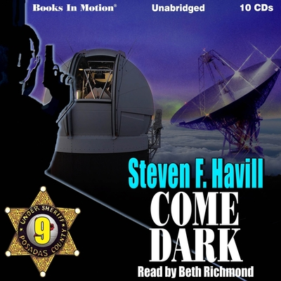 Come Dark Audiobook, by Steven F. Havill