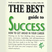 The Best Guide to Success: How to Get Ahead in Your Career Audiobook, by Barbara Somervill
