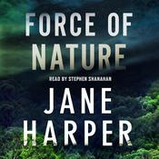 Force of Nature: A Novel Audiobook, by Jane Harper