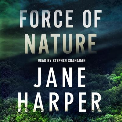 Force of Nature: A Novel Audiobook, by