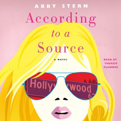 According to a Source: A Novel Audiobook, by Abby Stern
