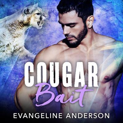Cougar Bait Audiobook, by Evangeline Anderson