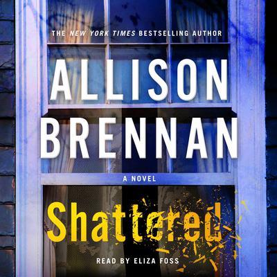 Shattered: A Novel Audiobook, by Allison Brennan