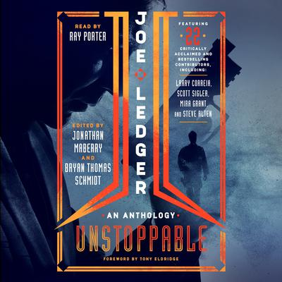 Joe Ledger: Unstoppable Audiobook, by Jonathan Maberry