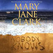 Nobody Knows Audiobook, by Mary Jane Clark