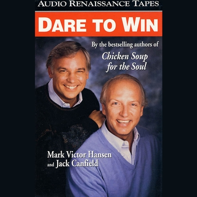 Dare to Win (Abridged) Audiobook, by Jack Canfield