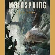 Mainspring Audiobook, by Jay Lake
