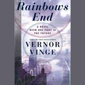 Rainbows End Audiobook, by Vernor Vinge